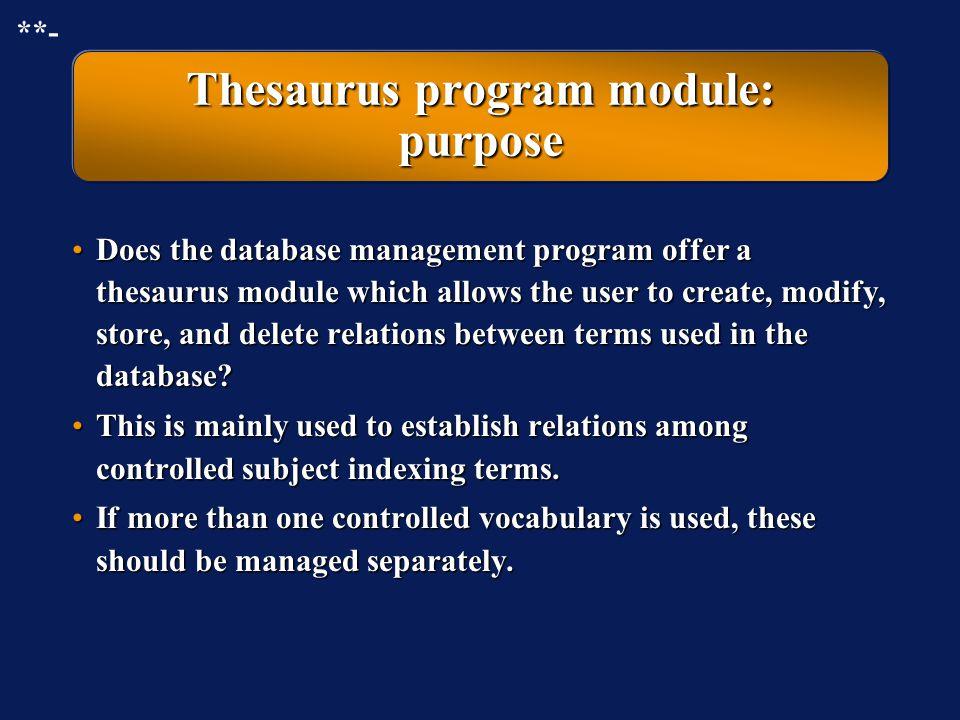 Thesaurus program module: purpose