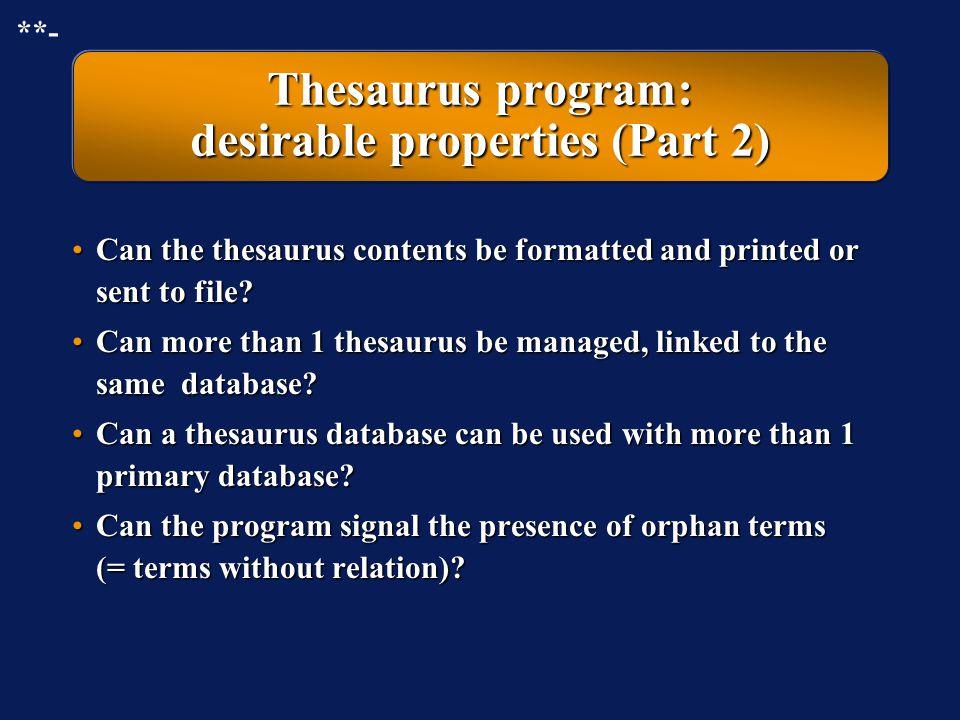 Thesaurus program: desirable properties (Part 2)
