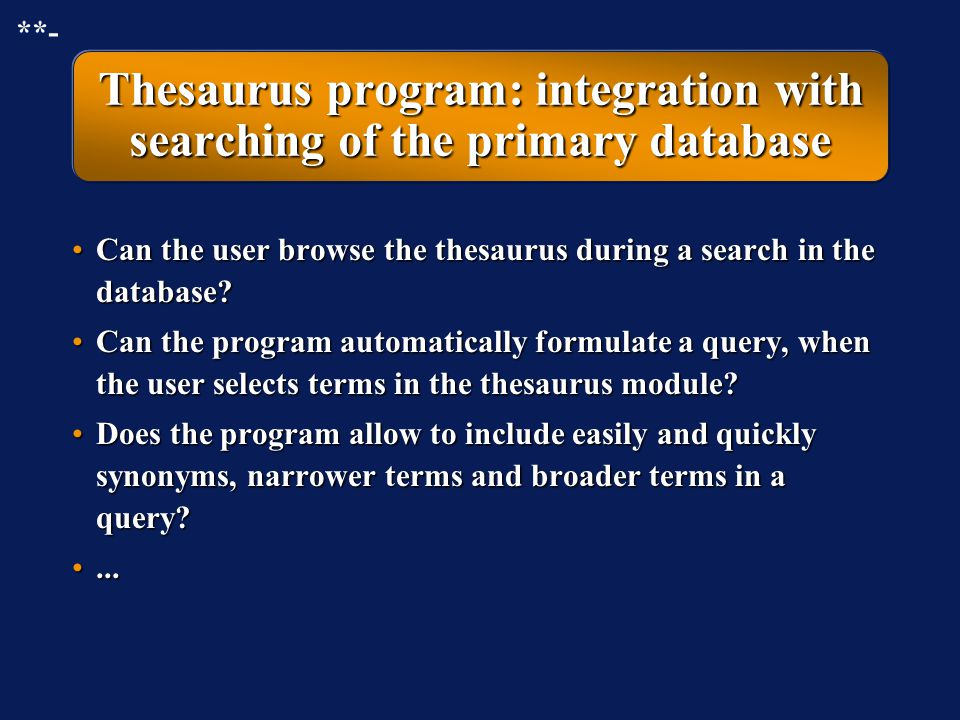 Thesaurus program: integration with searching of the primary database