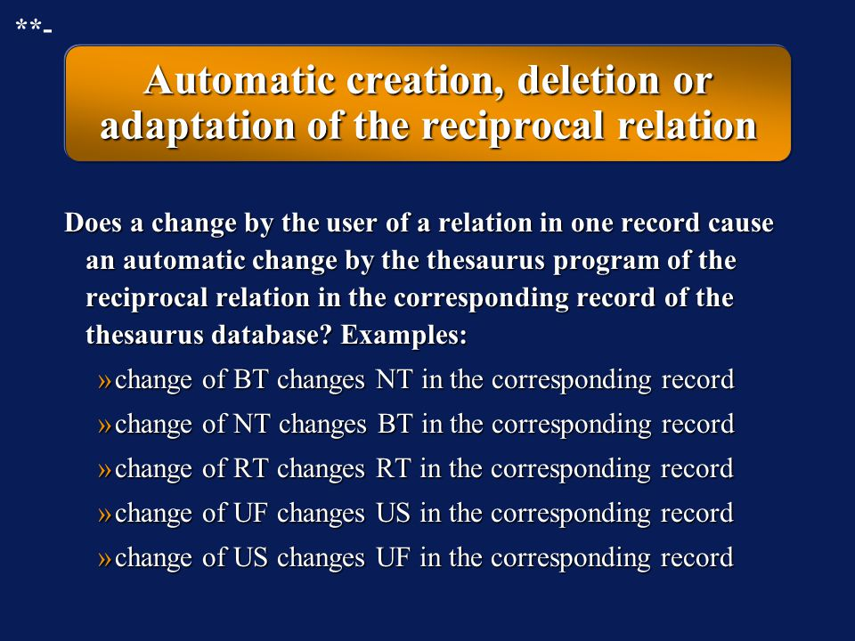 Automatic creation, deletion or adaptation of the reciprocal relation