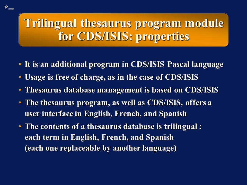 Trilingual thesaurus program module for CDS/ISIS: properties