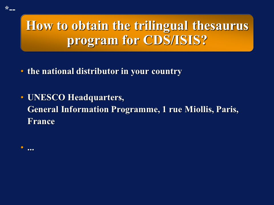 How to obtain the trilingual thesaurus program for CDS/ISIS