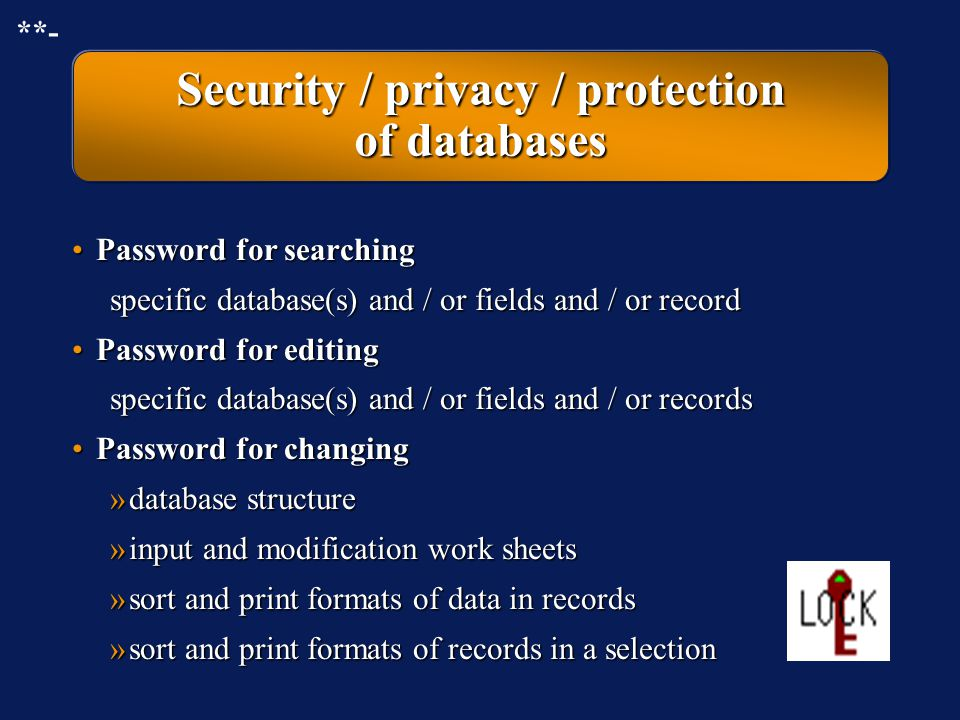 Security / privacy / protection of databases