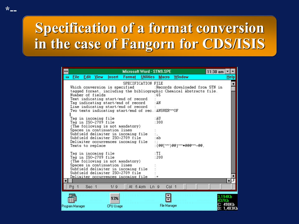 *-- Specification of a format conversion in the case of Fangorn for CDS/ISIS