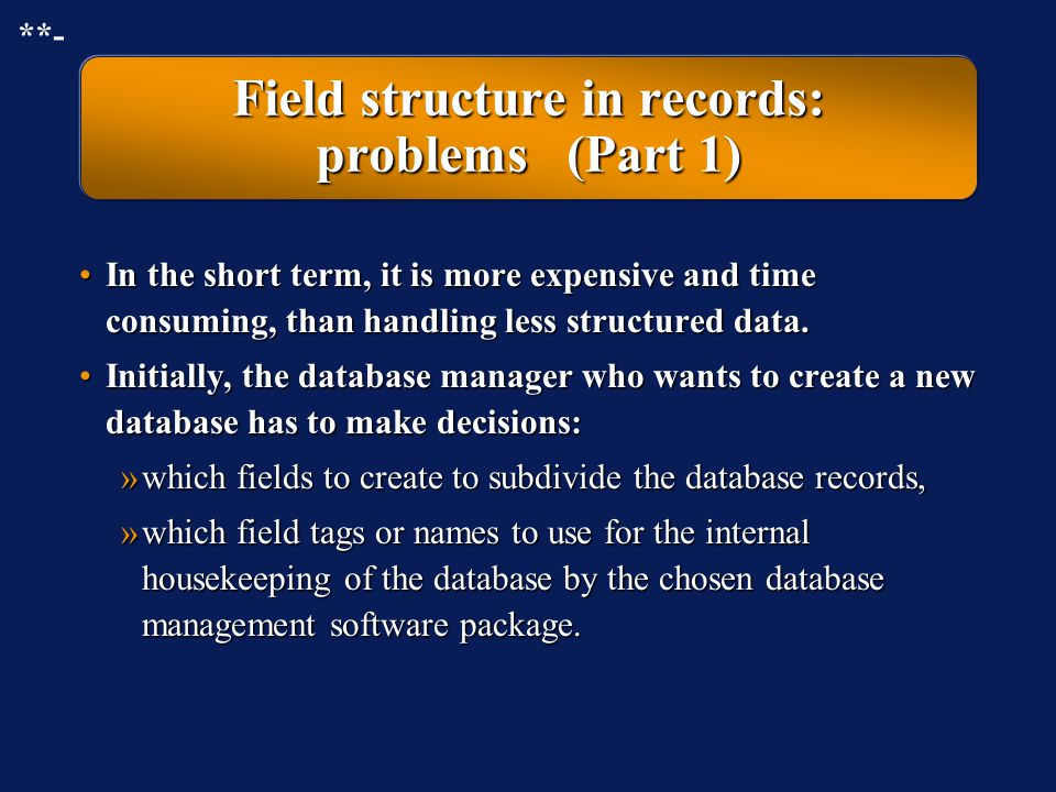 Field structure in records: problems (Part 1)