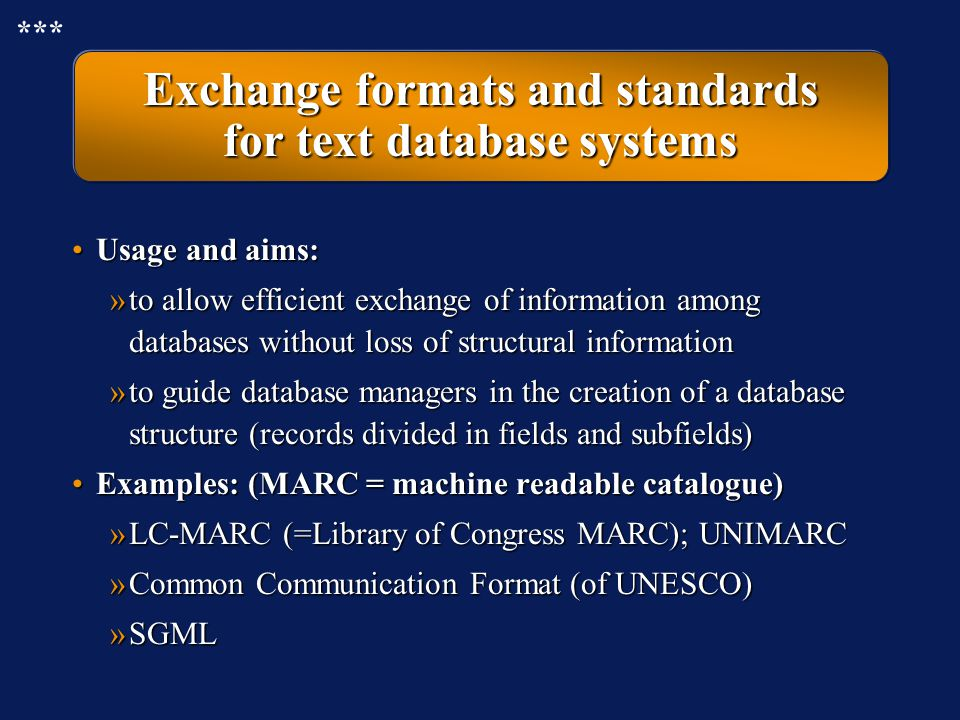 Exchange formats and standards for text database systems