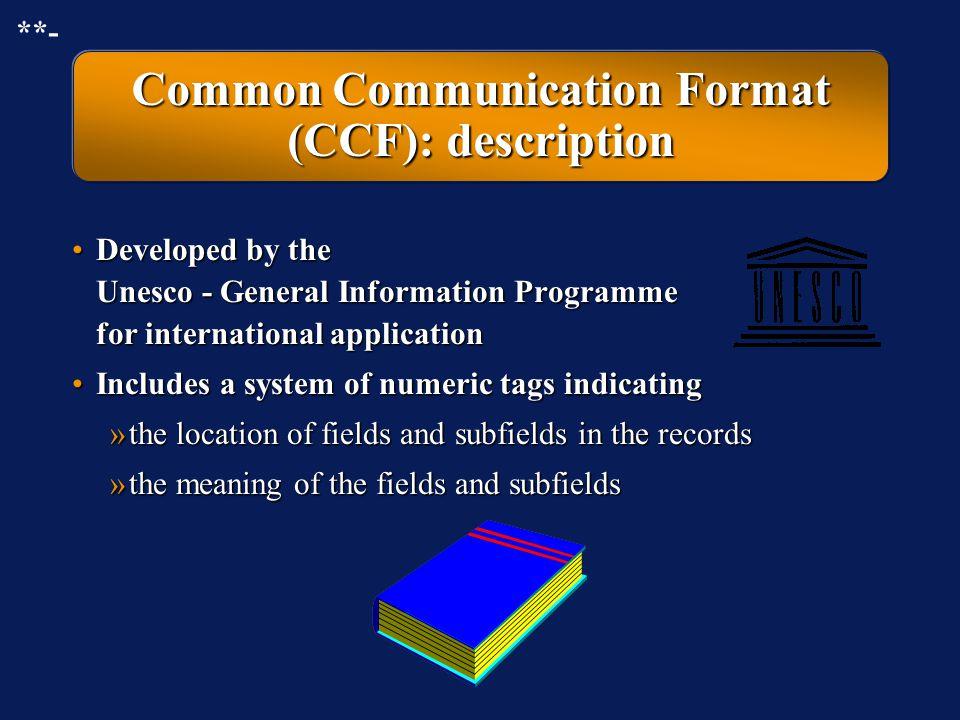 Common Communication Format (CCF): description