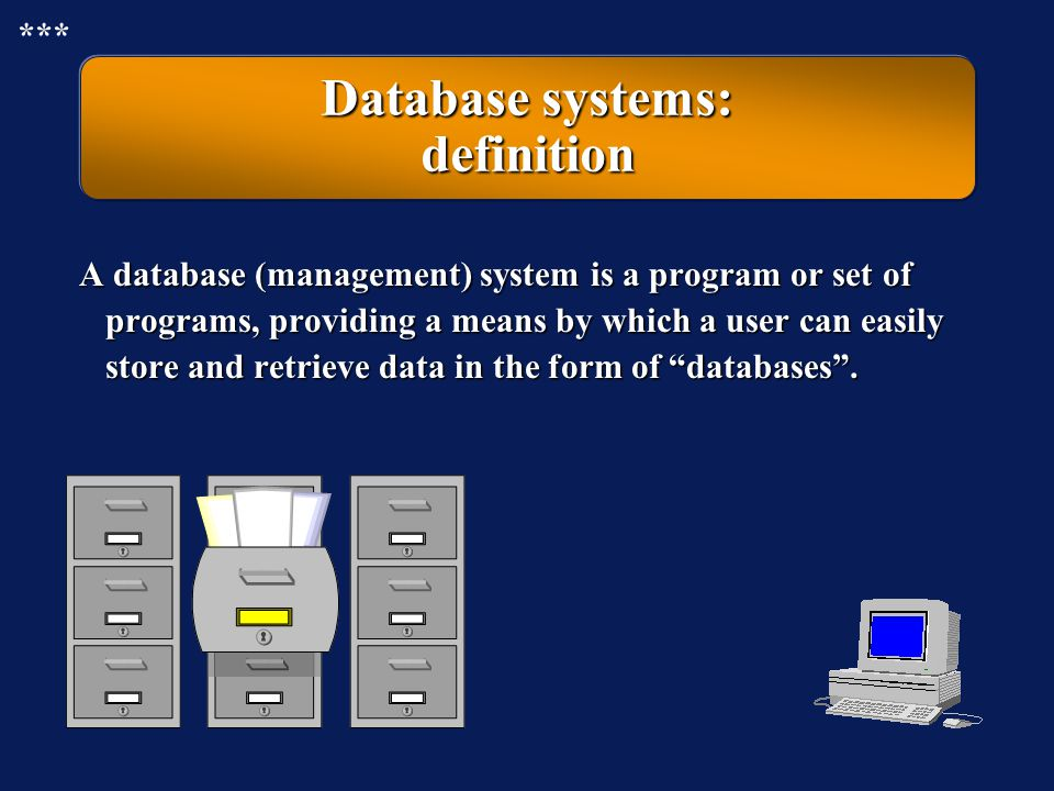 Database systems: definition