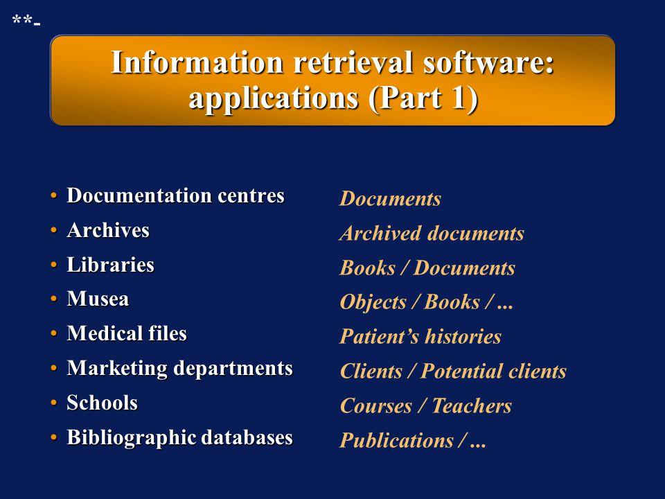 Information retrieval software: applications (Part 1)