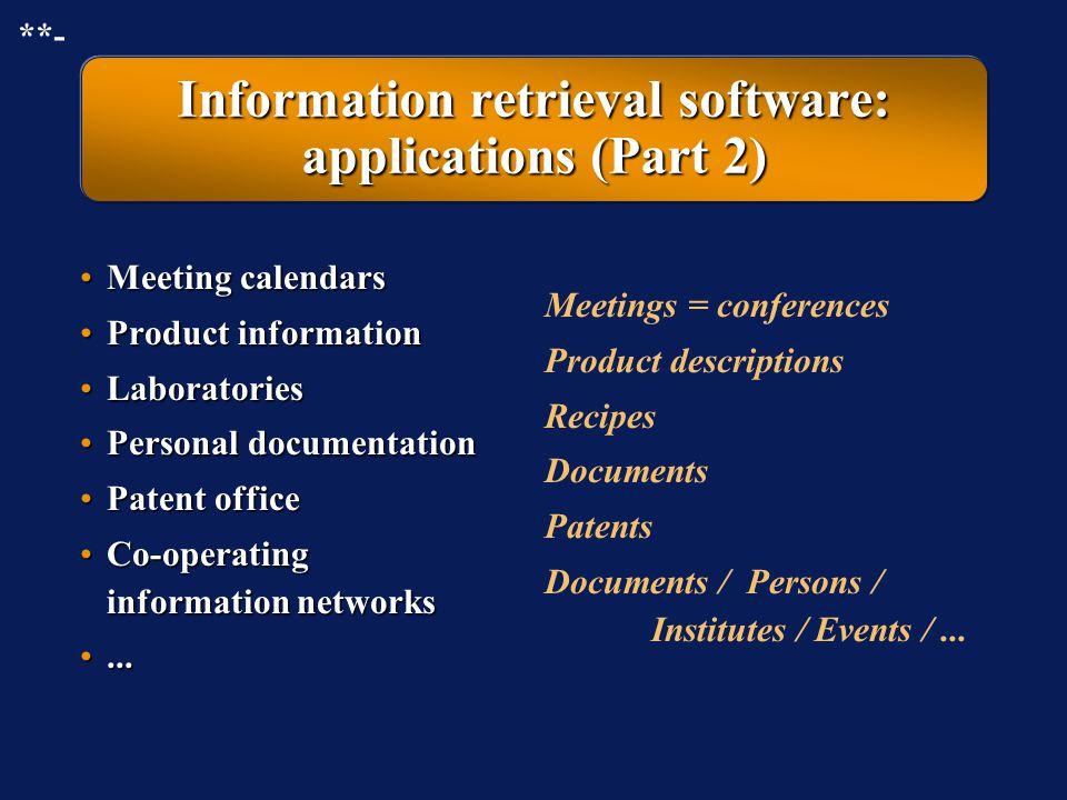 Information retrieval software: applications (Part 2)