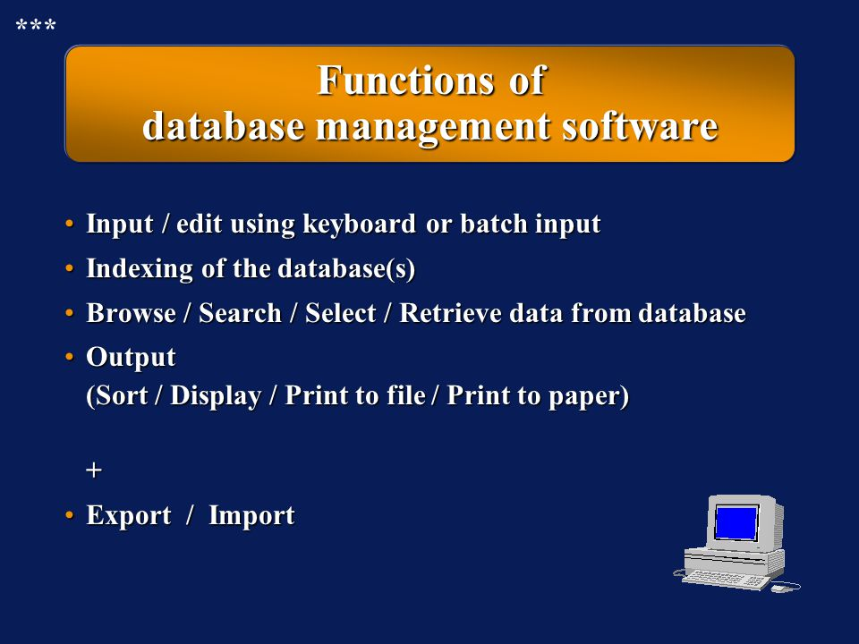 Functions of database management software