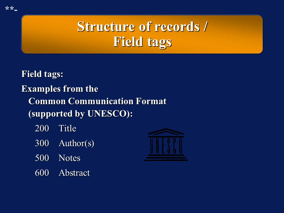 Structure of records / Field tags