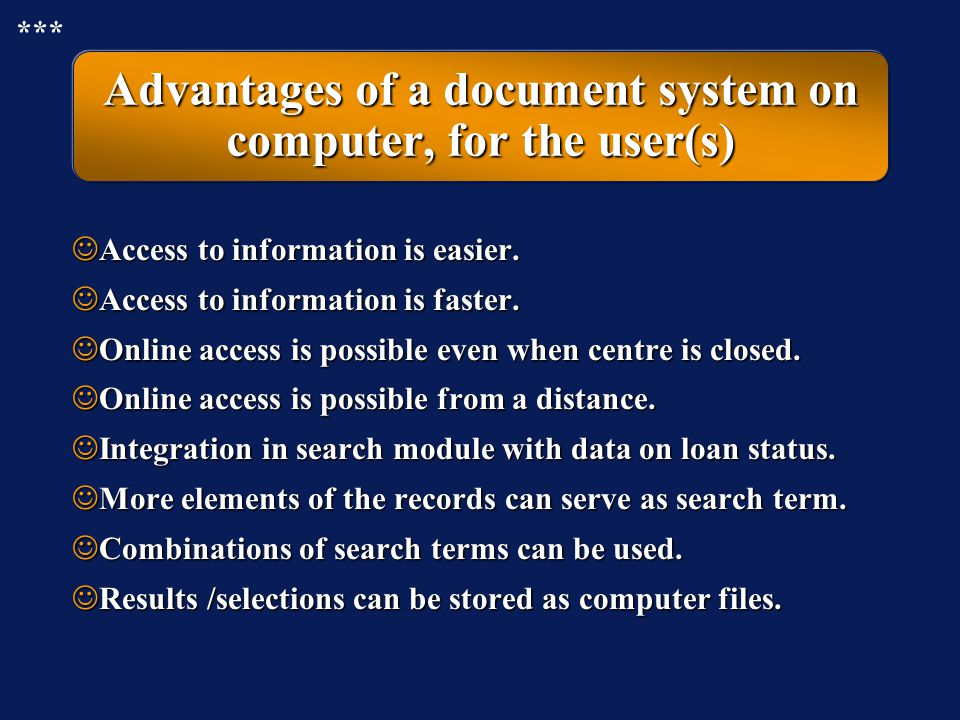 Advantages of a document system on computer, for the user(s)