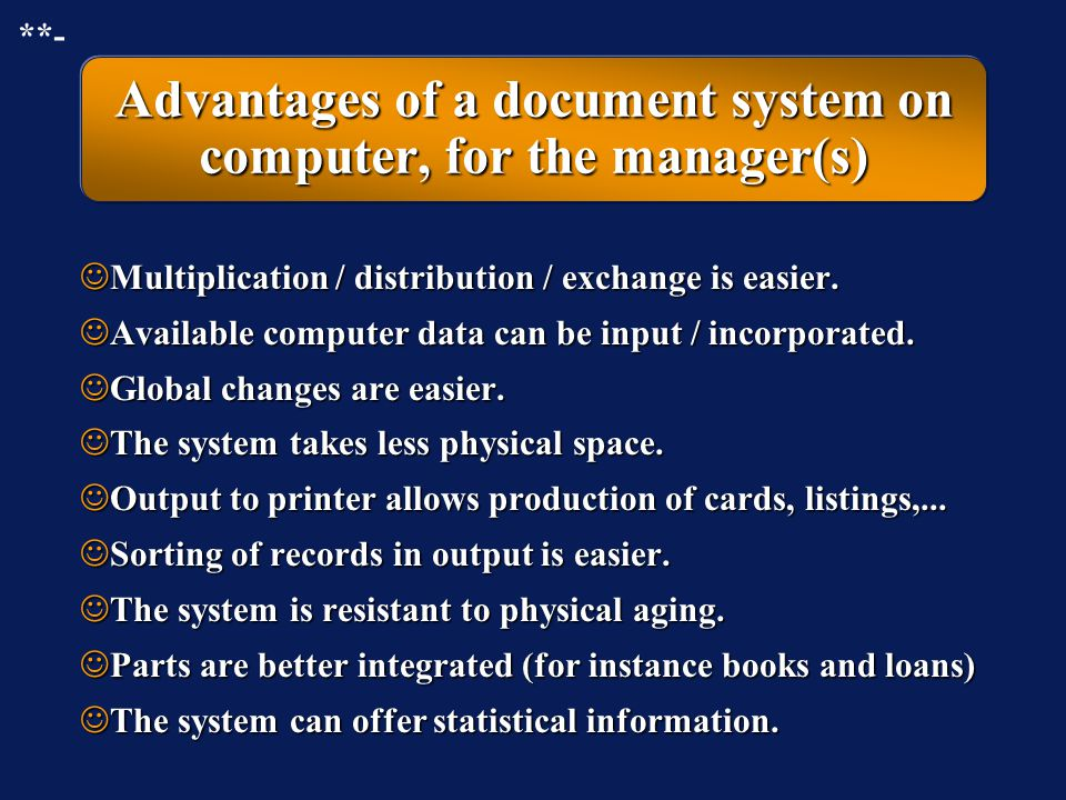 Advantages of a document system on computer, for the manager(s)