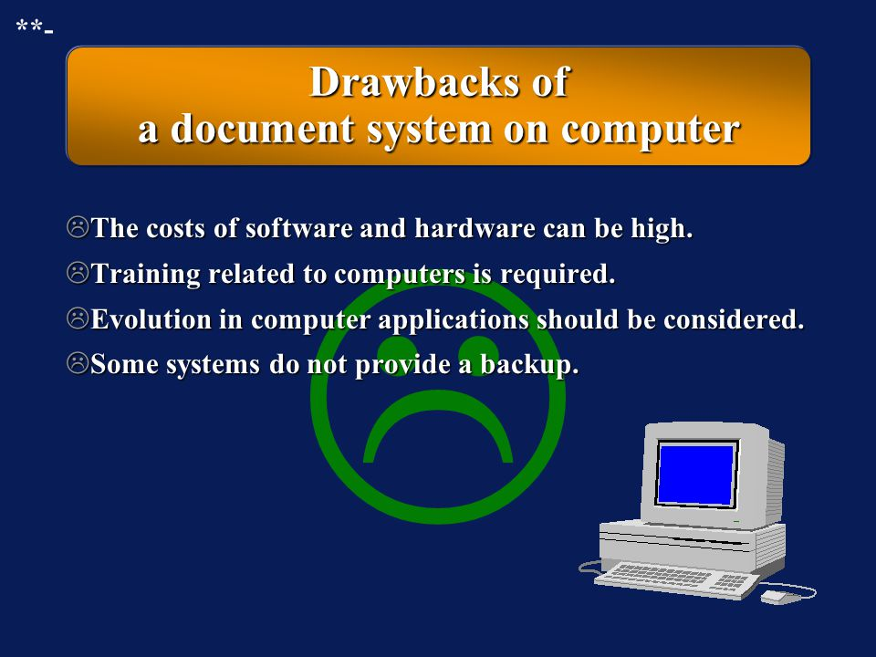 Drawbacks of a document system on computer