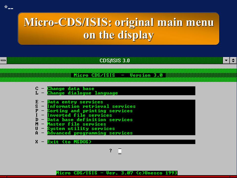 Micro-CDS/ISIS: original main menu on the display
