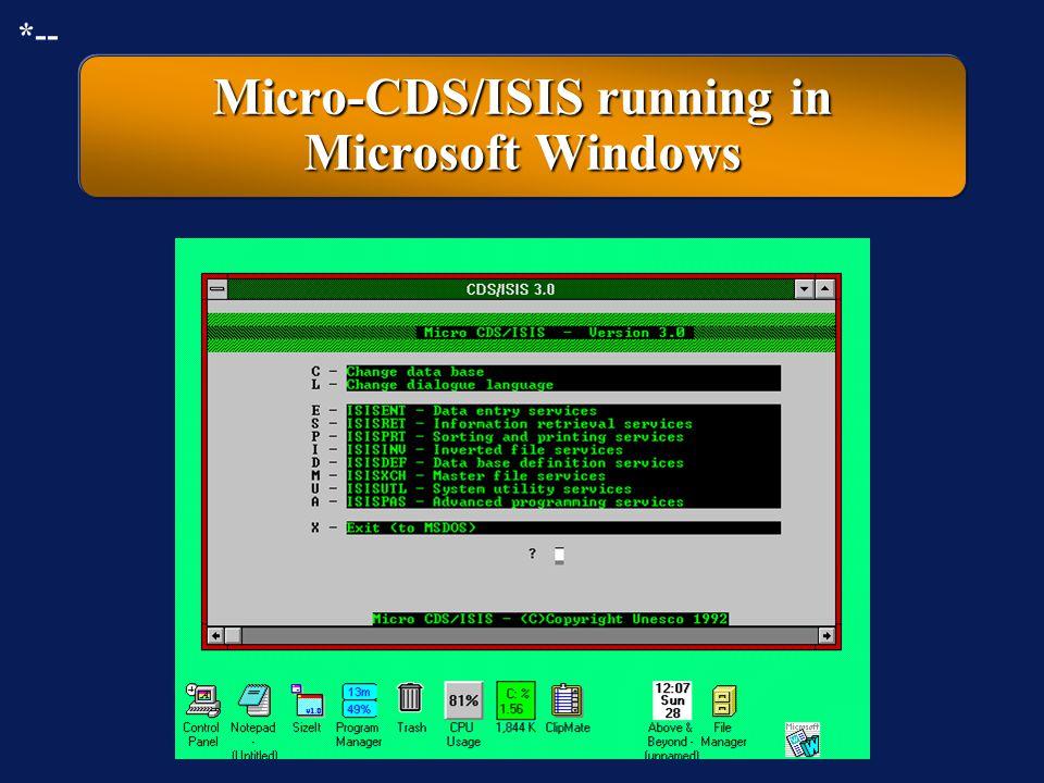 Micro-CDS/ISIS running in Microsoft Windows