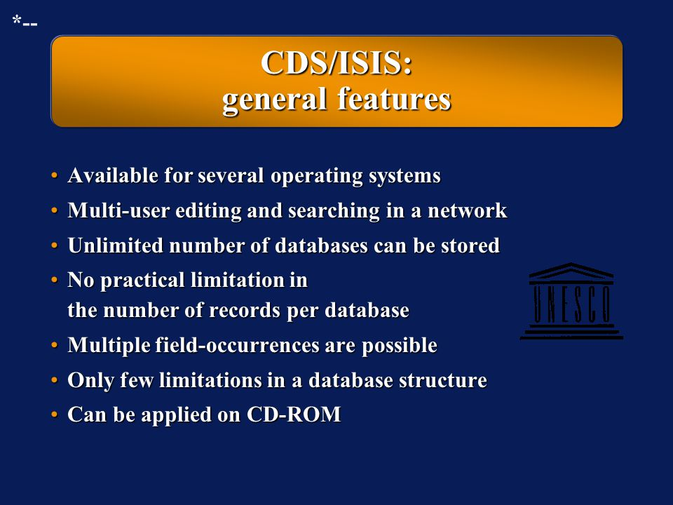 CDS/ISIS: general features