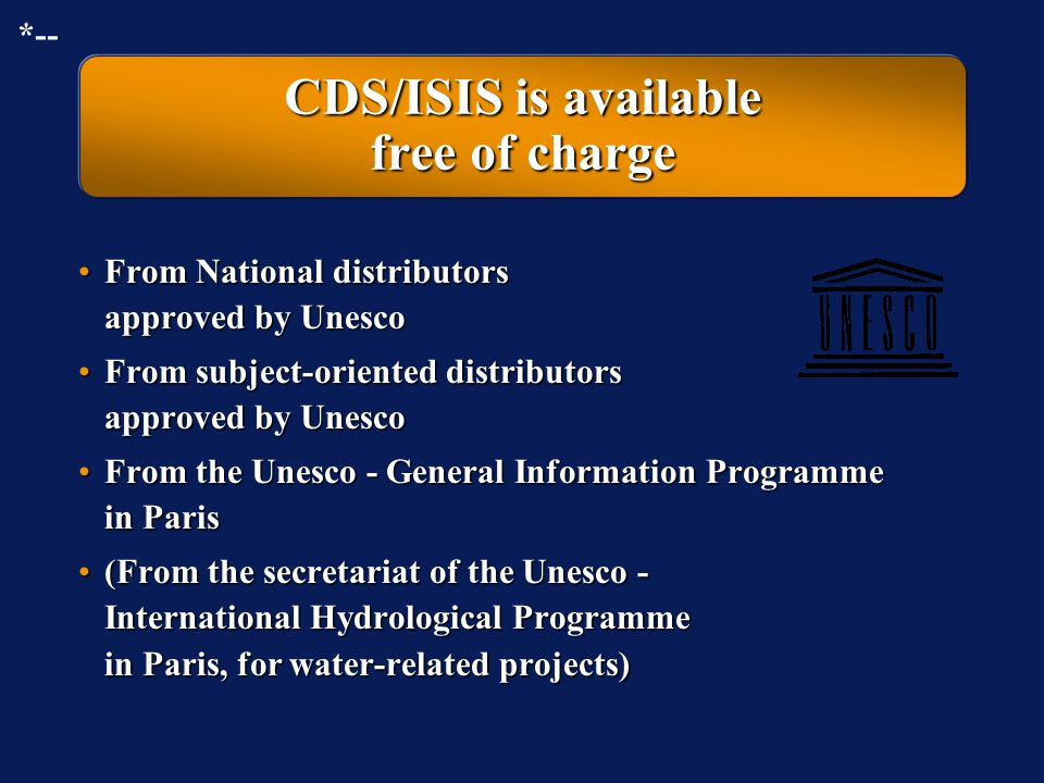 CDS/ISIS is available free of charge