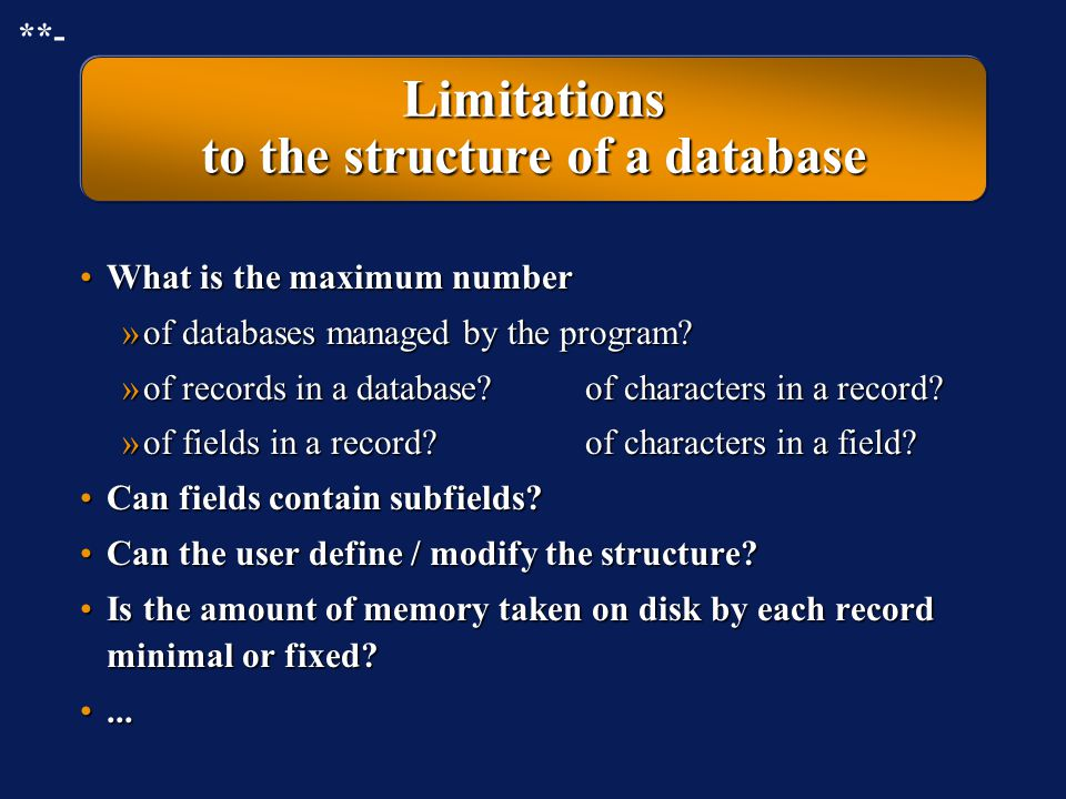 Limitations to the structure of a database
