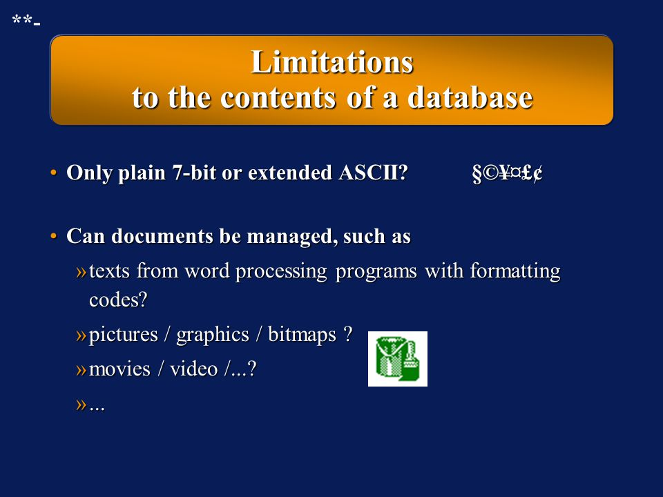 Limitations to the contents of a database