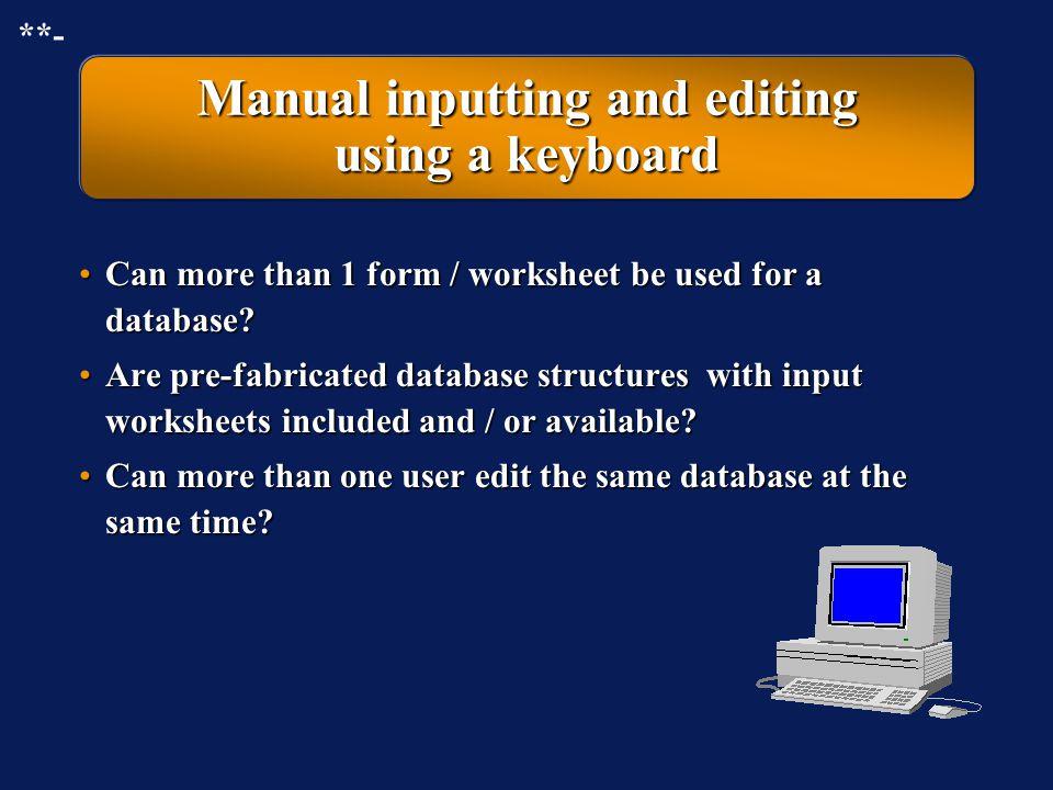 Manual inputting and editing using a keyboard