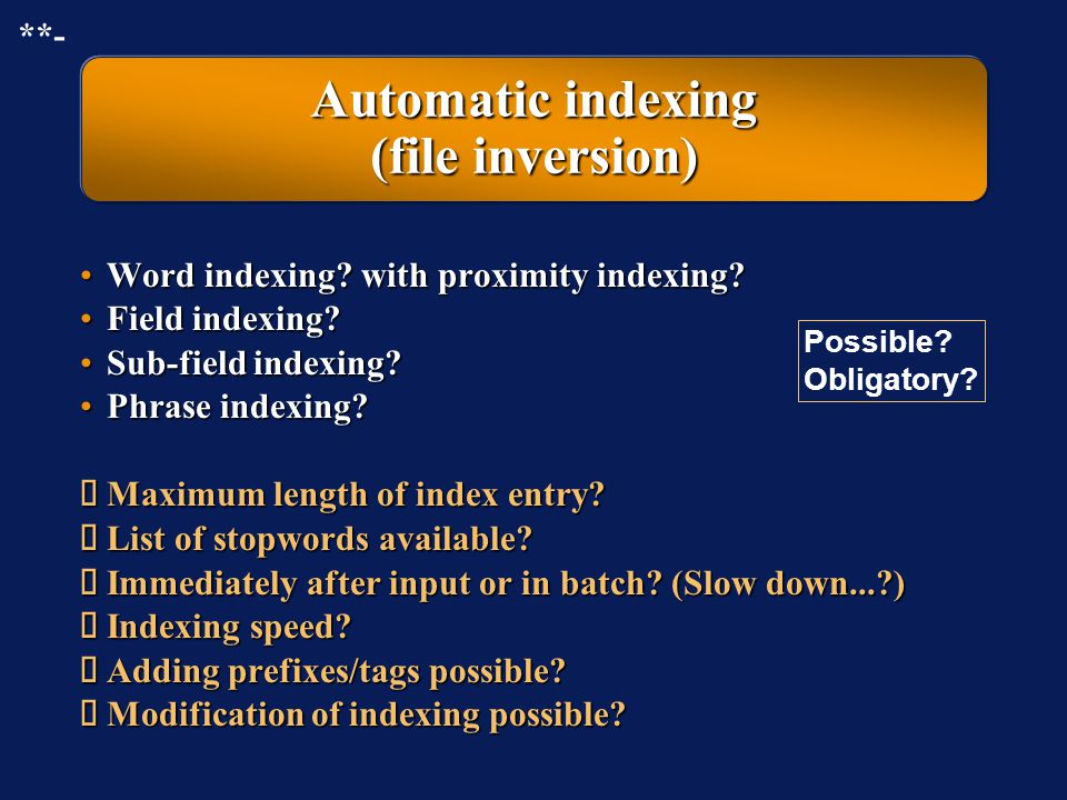 Automatic indexing (file inversion)