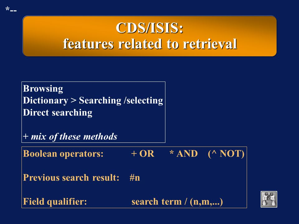 CDS/ISIS: features related to retrieval