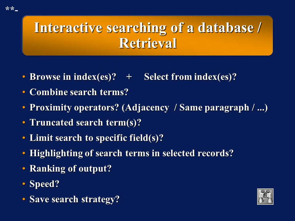 Interactive searching of a database / Retrieval