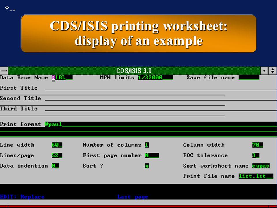 CDS/ISIS printing worksheet: display of an example