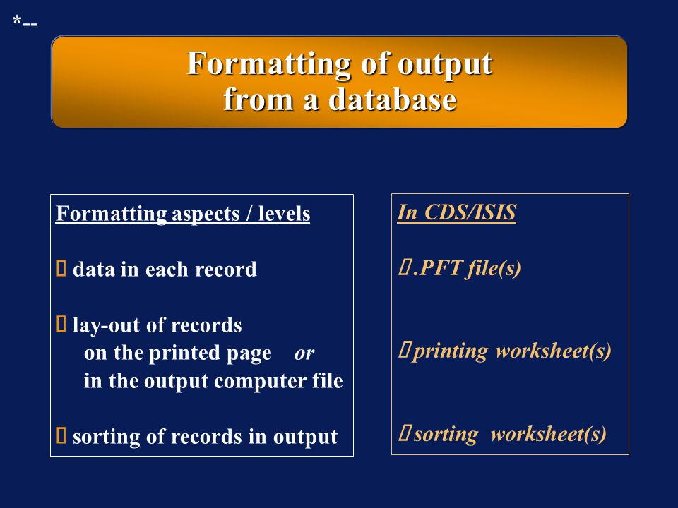 Formatting of output from a database