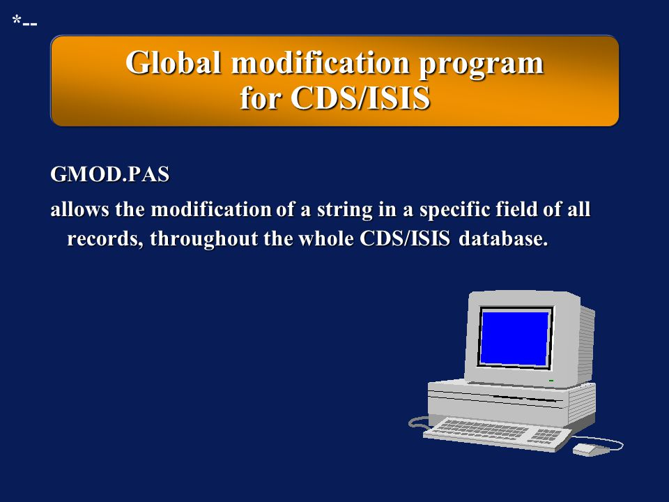 Global modification program for CDS/ISIS