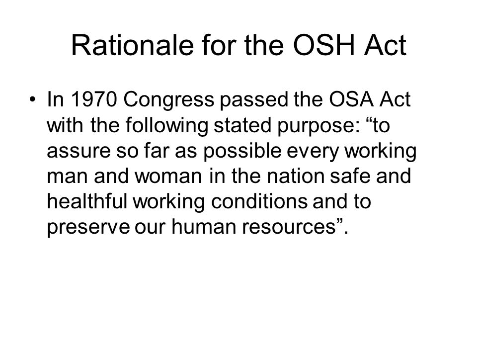 Rationale for the OSH Act