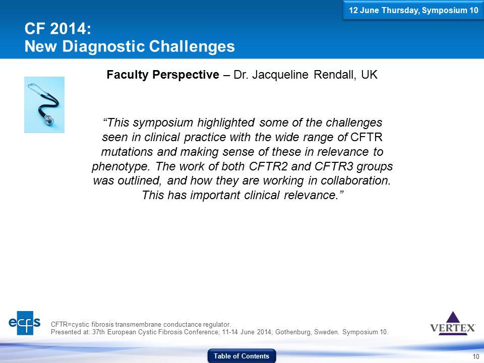 CF 2014: New Diagnostic Challenges