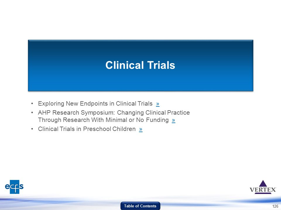Clinical Trials Exploring New Endpoints in Clinical Trials »