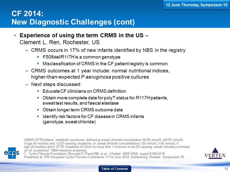 CF 2014: New Diagnostic Challenges (cont)