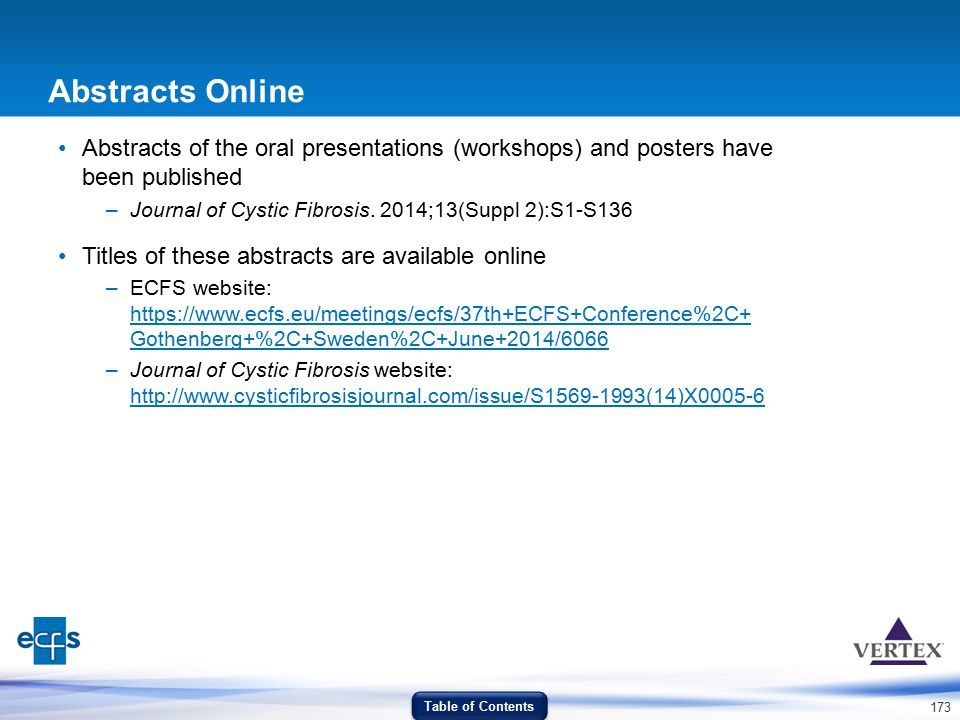 Abstracts Online Abstracts of the oral presentations (workshops) and posters have been published.