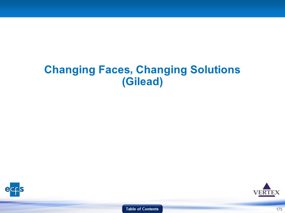 Changing Faces Changing Solutions (Gilead)