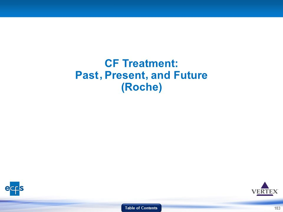 CF Treatment: Past Present and Future (Roche)