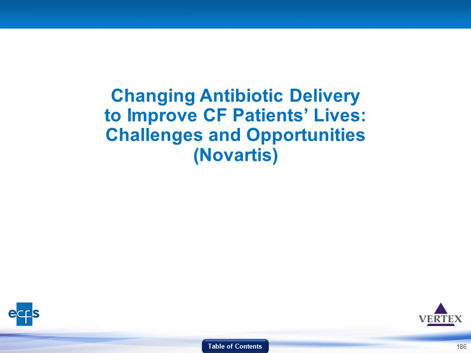 Changing Antibiotic Delivery to Improve CF Patients' Lives: Challenges and Opportunities (Novartis)
