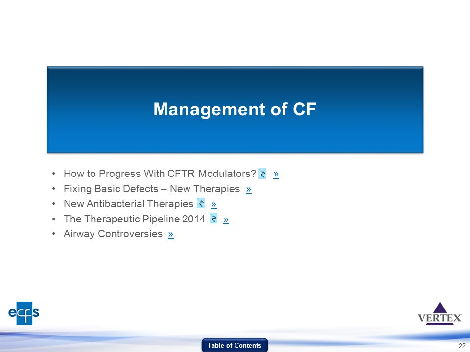 Management of CF How to Progress With CFTR Modulators »