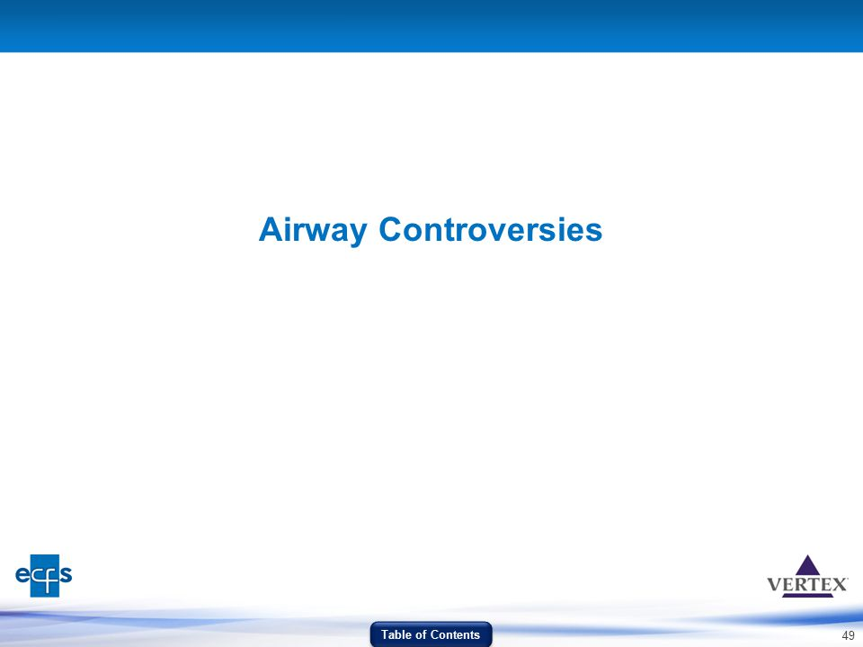 Airway Controversies Table of Contents