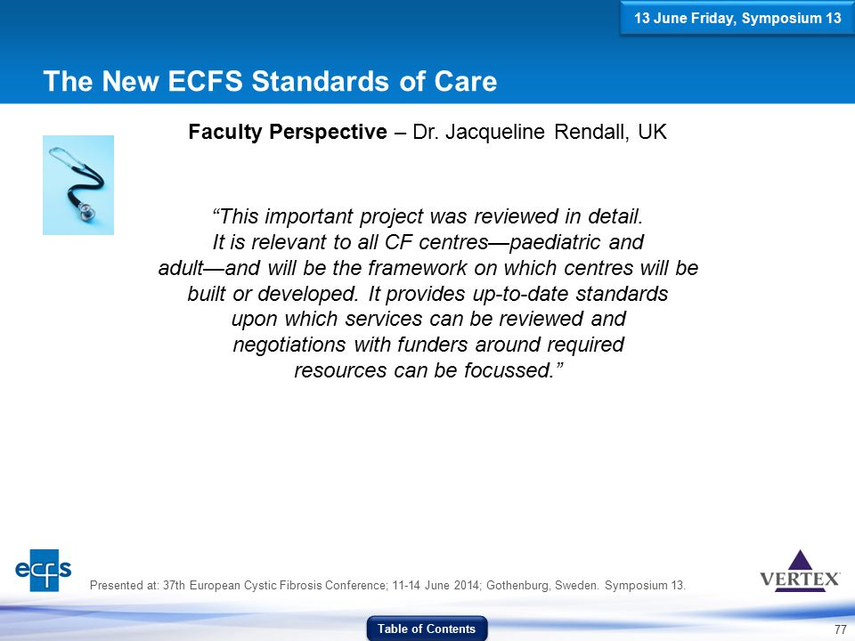 The New ECFS Standards of Care