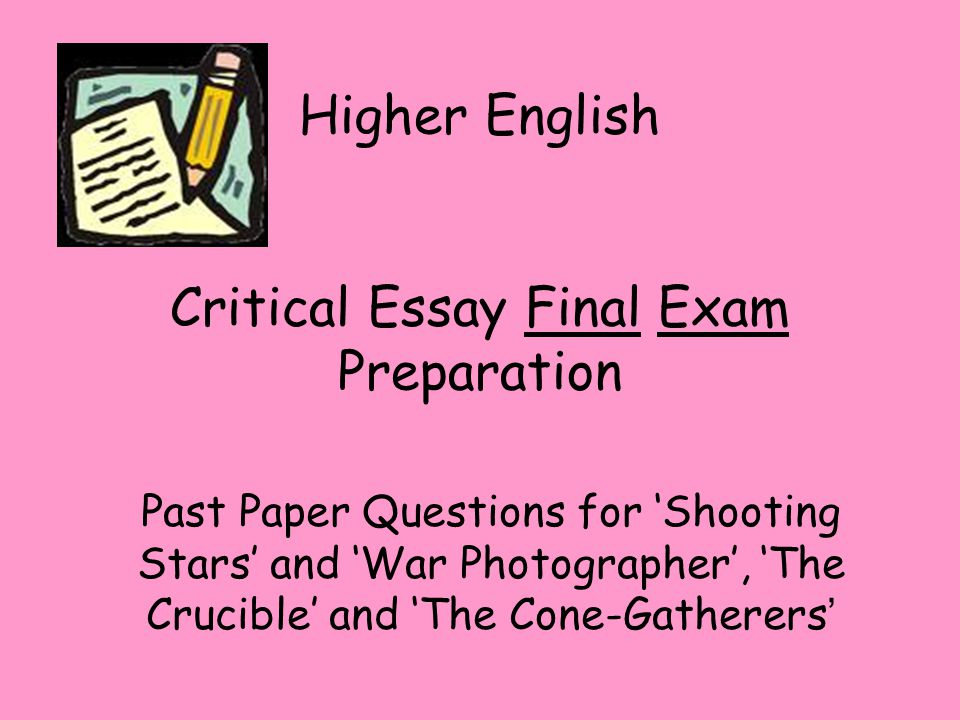 2003 higher english critical essay questions 2003 scoring commentary question 1 sample h: score 9 the 9 essay in this but not impressive enough for a higher score sample d: score 6 the 6 essay in this.