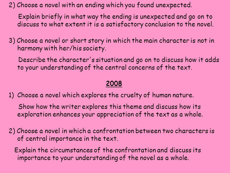 2) Choose a novel with an ending which you found unexpected.