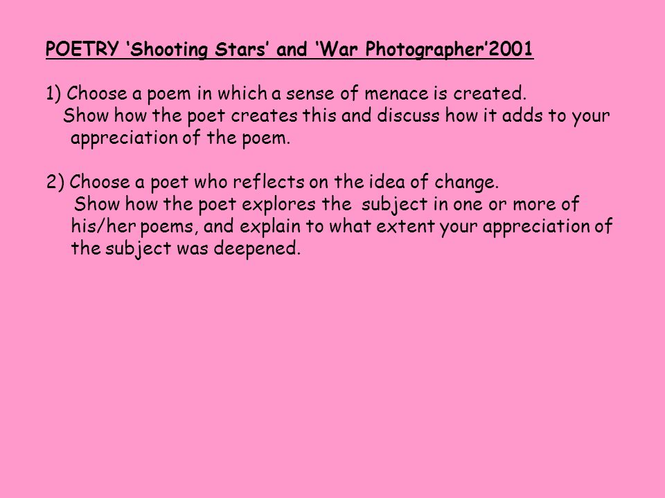 POETRY 'Shooting Stars' and 'War Photographer'2001