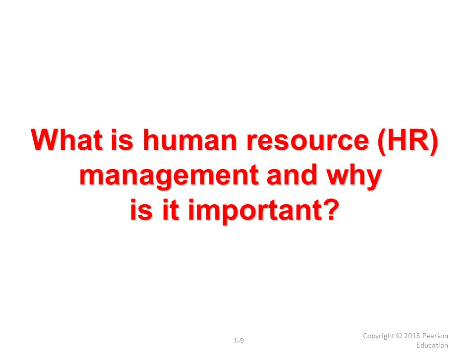 What is human resource (HR) management and why