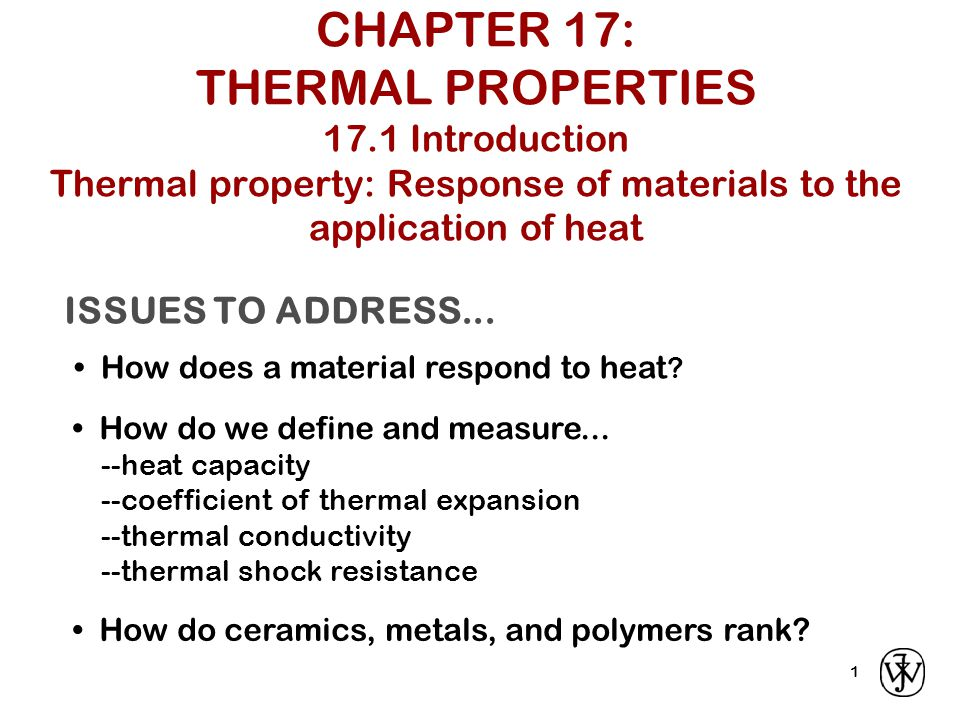 CHAPTER 17: THERMAL PROPERTIES 17