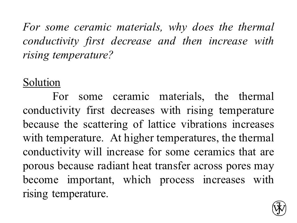 For some ceramic materials, why does the thermal conductivity first decrease and then increase with rising temperature