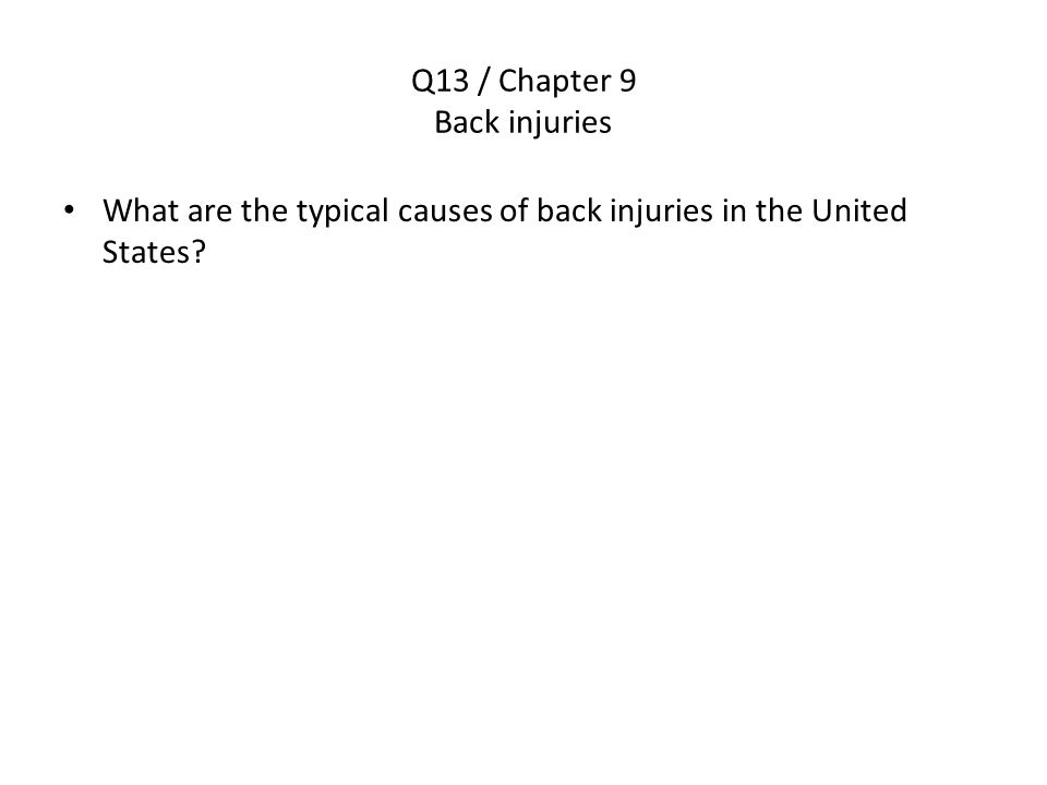 Q13 / Chapter 9 Back injuries
